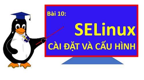 Cài đặt và cấu hình SELinux