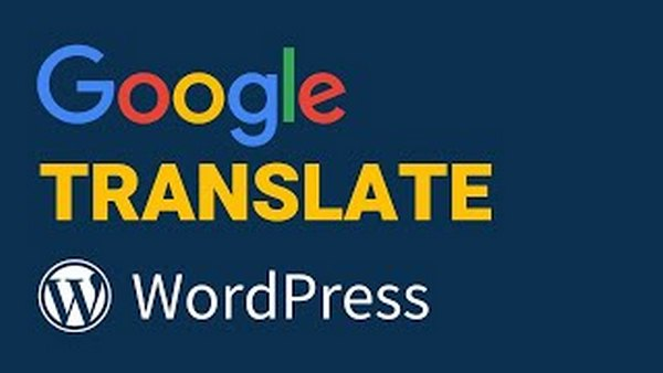 Read more about the article Thêm Google Language Translate cho WordPress
