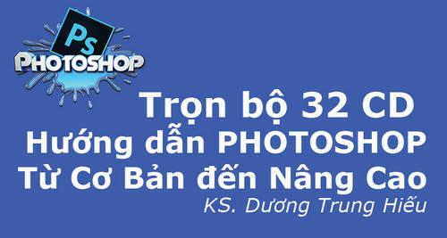 Read more about the article 32 CD PHOTOSHOP Trọn bộ Từ Cơ Bản đến Nâng Cao