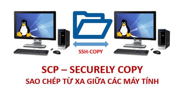 Read more about the article Lệnh SCP – Sao chép từ xa giữa các máy tính